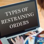 The Different Types Of Restraining Orders